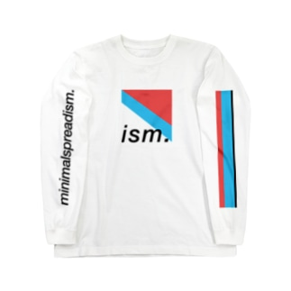 ism. Tee Long sleeve T-shirts