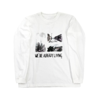 WE'RE ALREADY LIVING Long sleeve T-shirts
