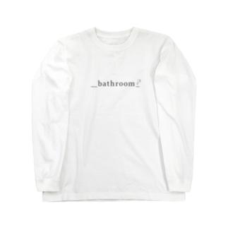 bathroom simple is best Long sleeve T-shirts