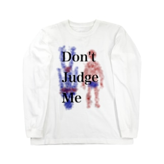 Don't Judge Me Long sleeve T-shirts