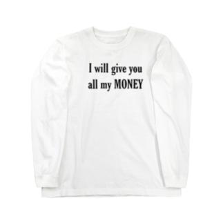 推しにお金をあげたいロンT Long sleeve T-shirts