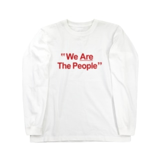 """""""We Are The People"""" Long sleeve T-shirts"""
