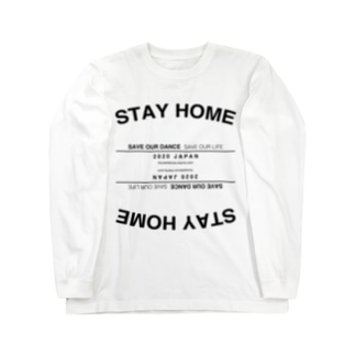 【STAY HOME】SAVE OUR DANCE,SAVE OUR LIFE. Long sleeve T-shirts