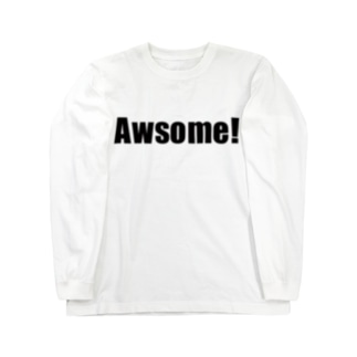 Awsome!(ドンの使うワード) Long sleeve T-shirts