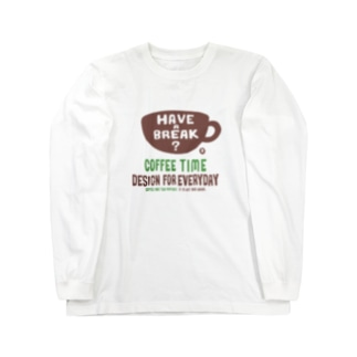 coffee time-~have a break?~ Long sleeve T-shirts