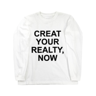 GABRIEL BLOWsのCREAT YOUR REALTY,NOW Long sleeve T-shirts