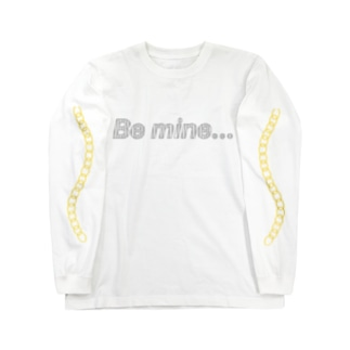 Be mine... Long sleeve T-shirts