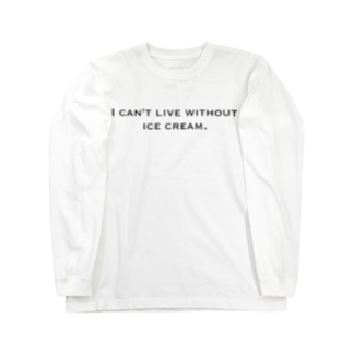 I can't live without ice cream. 黒 Long sleeve T-shirts