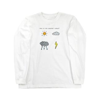 今日の天気は? Long sleeve T-shirts