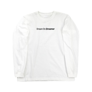 Dream On Dreamer Long sleeve T-shirts