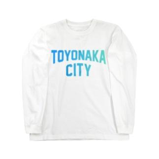豊中市 TOYONAKA CITY Long sleeve T-shirts