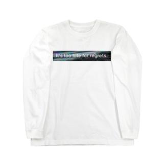 後悔先に立たず Long sleeve T-shirts