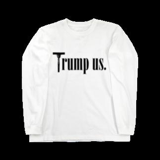 mosmos storeのTrump us. Long sleeve T-shirts