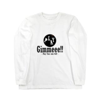Gimmeee!! Long sleeve T-shirts