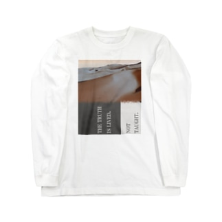 THE TRUTH IS LIVED, NOT TAUGHT. Long sleeve T-shirts