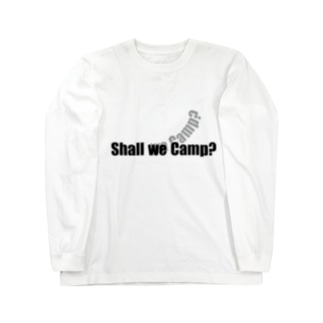 Shall we camp? Long sleeve T-shirts
