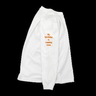 ちるまの店のMy birthday is coming soon. Long sleeve T-shirts