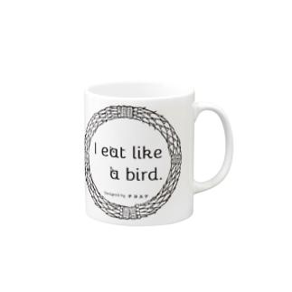 I eat like a bird.私は少食です。シリーズ Mugs