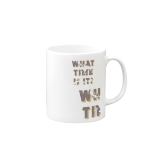 WHAT TIME IS IT? Mugs