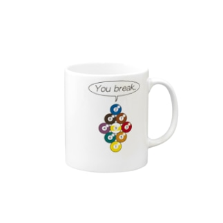 ビリヤード You break. Mugs