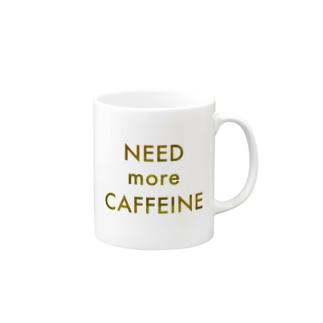NEED more CAFFEINE Mugs