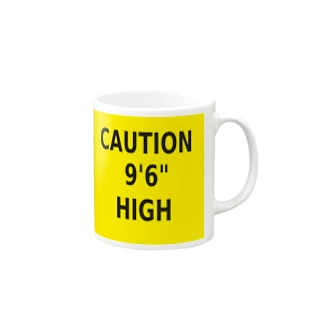 "CAUTION 9'6"" HIGH Mugs"