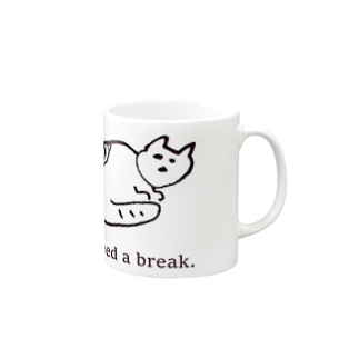 I need a break. Mugs
