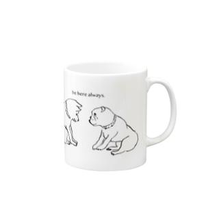 be here always. Mug