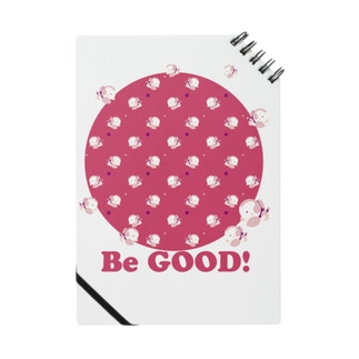 Be good! Notes