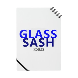 GLASS&SASH Notes