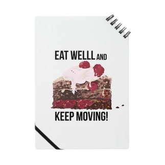 Eat well, and keep moving! Notes