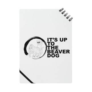 IT'S UP TO THE BEAVER DOG Notes