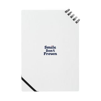 smile don't frown Notes