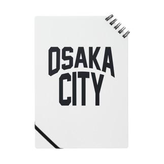 やっぱ好っきゃねん! OSAKA CITY Notes