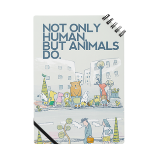 nuuMonpeのNOT ONLY HUMAN, BUT ANIMALS DO. Notes