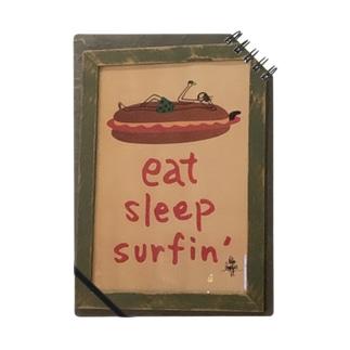 eat sleep surfin !! Notes