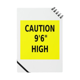 """CAUTION 9'6"""" HIGH Notes"""