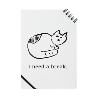 I need a break. Notes