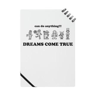 DREAMS COME TRUE Notes