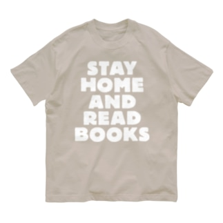 STAY HOME AND READ BOOKS(WHITE) Organic Cotton T-Shirt