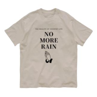 NO MORE RAIN Organic Cotton T-shirts