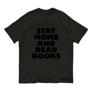 STAY HOME AND READ BOOKS Organic Cotton T-Shirt