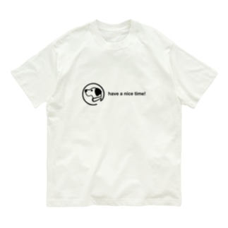 have a nice time! Organic Cotton T-Shirt