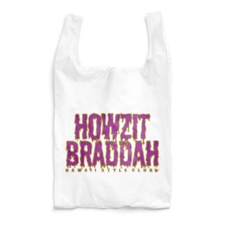HOWZIT BRADDAH Reusable Bag