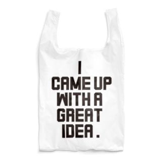 I CAME UP WITH A GREAT IDEA. Reusable Bag