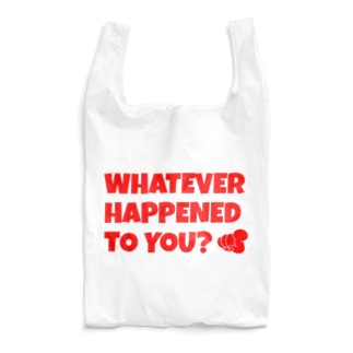 WHATEVER HAPPENED TO YOU(赤) Reusable Bag