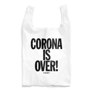 CORONA IS OVER! (If You Want It)  Reusable Bag
