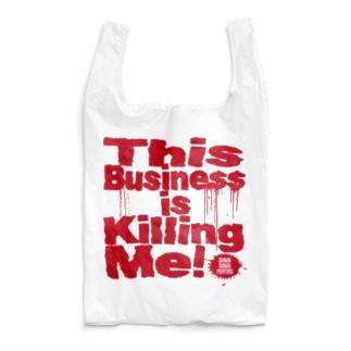 This Business is Killing Me SB Reusable Bag
