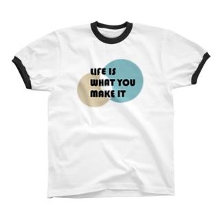 人生は自分で創りだすもの Ringer T-shirts