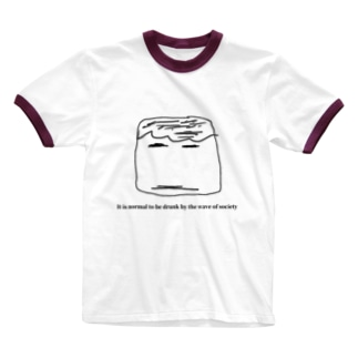 It is normal to be drunk by the wave of society Ringer T-shirts